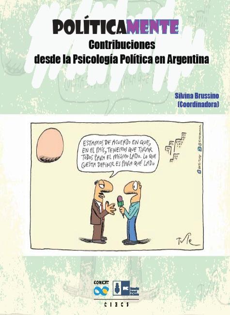 """Nuevo libro del Equipo: """"Políticamente. Contribuciones desde la Psicología Política en Argentina"""""""